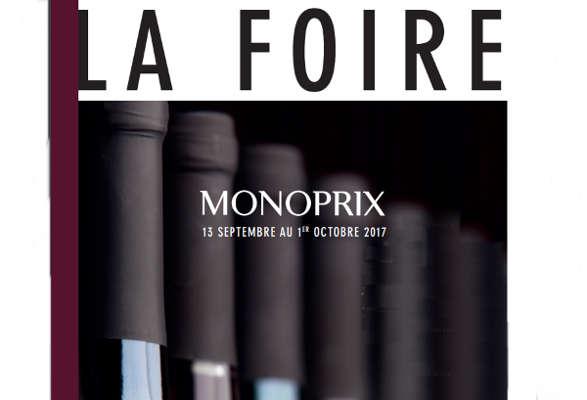 foire aux vins monoprix 2017 vins champagnes cie. Black Bedroom Furniture Sets. Home Design Ideas
